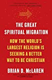 The Great Spiritual Migration: How the World's