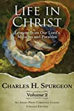 Life in Christ Vol 2: Lessons from Our Lord's