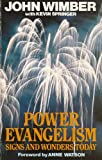 img - for Power Evangelism: Signs and Wonders Today book / textbook / text book