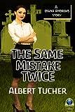 The Same Mistake Twice: A Diana Andrews Mystery
