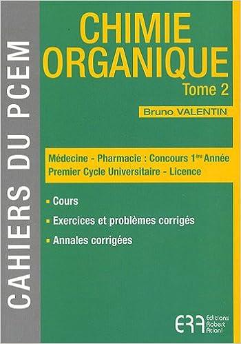 Ebooks téléchargement gratuit Chimie organique : Tome 2 iBook by Bruno Valentin