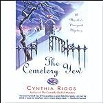 The Cemetery Yew: A Martha's Vineyard Mystery | Cynthia Riggs
