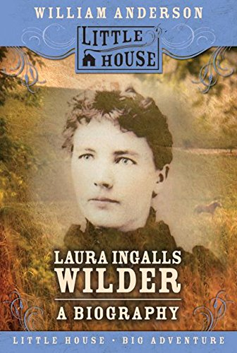 Laura Ingalls Wilder: A Biography (Little House Nonfiction) (Melissa Anderson From Little House On The Prairie)