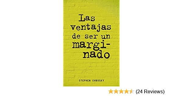 Amazon.com: Las ventajas de ser un marginado (Spanish Edition) eBook: Stephen Chbosky: Kindle Store