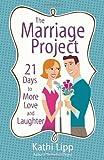 The Marriage Project, Kathi Lipp, 0736925287