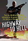 img - for Highway to Hell: Dispatches from a Mercenary in Iraq book / textbook / text book
