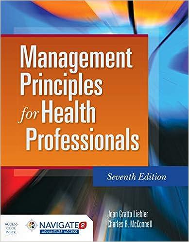 Management Principles for Health Professionals: Joan Gratto