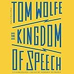 The Kingdom of Speech | Tom Wolfe
