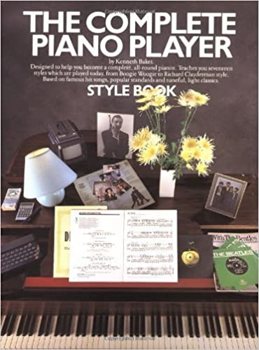 Book The Complete Piano Player Style Book (Complete Piano Player Series) by Baker, Kenneth (1992)