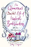 Glamorous (double) Life of Isabel Bookbinder