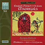 Alfred Deller: English, French and Italian Madrigals