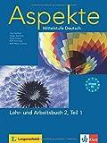 Aspekte 2 (B2): Mittelstufe Deutsch. Lehr- und Arbeitsbuch Teil 1 mit 2 Audio-CDs