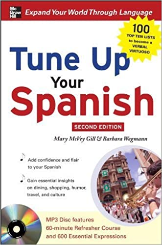 Tune Up Your Spanish with MP3 Disc by McVey Gill, Mary, Wegmann, Brenda(August 10, 2009)