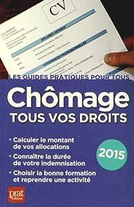 """Afficher """"Chômage tous vos droits 2015"""""""