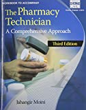 img - for Workbook for Moini's The Pharmacy Technician: A Comprehensive Approach, 3rd book / textbook / text book