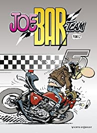 Joe Bar Team, tome 5 par Christian Debarre