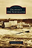img - for Delaware's 1962 Northeaster book / textbook / text book
