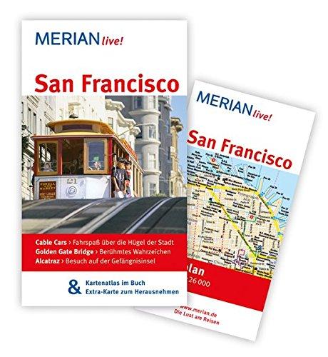 MERIAN live! Reiseführer San Francisco: MERIAN live! - Mit Kartenatlas im Buch und Extra-Karte zum Herausnehmen