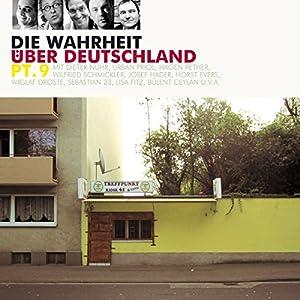 Die Wahrheit über Deutschland 9 Hörspiel