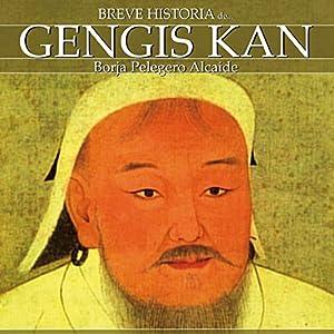 Breve historia de Gengis Kan Audiobook