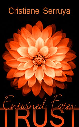 Entwined Fates (TRUST Book 1)