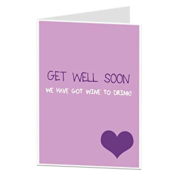 Funny Get Well Soon Card For Her Female Friend Work Colleague
