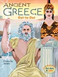 img - for Ancient Greece Dot-to-Dot by Victoria Garrett Jones (2005-11-01) book / textbook / text book