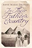 In Their Father's Country, Anne-Marie Drosso, 1846590590