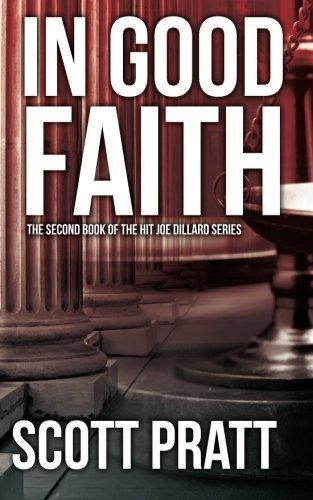 In Good Faith by Scott Pratt (2012-11-03)