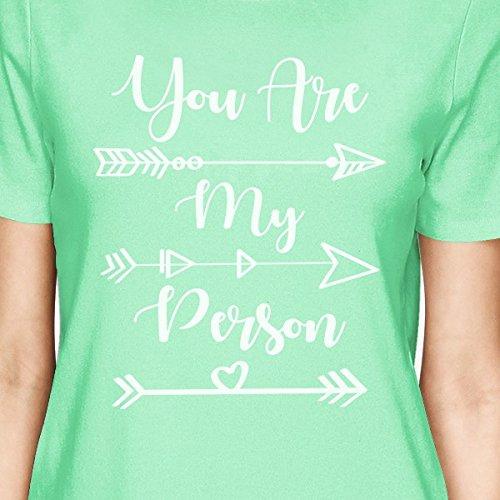 You're Mint corta My Person para 365 Camiseta manga Size de Printing mujer One wI7Azq