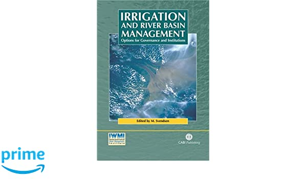 Irrigation and River Basin Management: