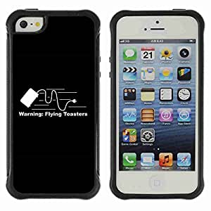 A-type Arte & diseño Anti-Slip Shockproof TPU Fundas Cover Cubre Case para Apple iPhone 5 / 5S ( Funny Flying Toaster Warning )