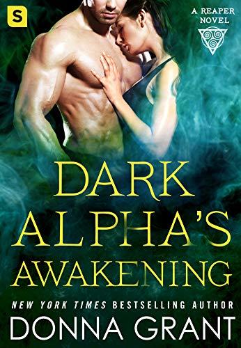 Dark Alpha's Awakening: A Reaper Novel (Reapers Book 7) (English Edition)