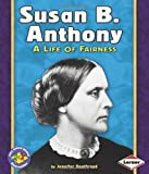 Susan B. Anthony, Jennifer Boothroyd, 0822534797