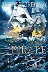 Sang de pirate, tome 3 : Poursuites par Tremblay