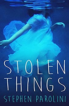 Stolen Things by [Parolini, Stephen]