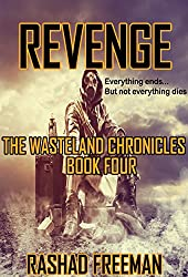 Revenge: The Wasteland Chronicles Book Four