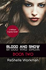 Blood and Snow 2: A Vampiric Snow White Reimagining (Blood and Snow Boxed set)