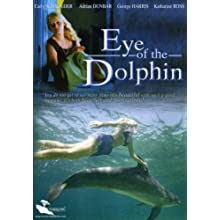 Eye of the Dolphin (2007)