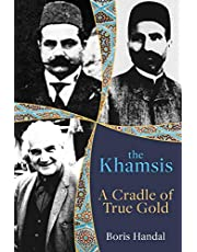 The Khamsis: A Cradle of True Gold