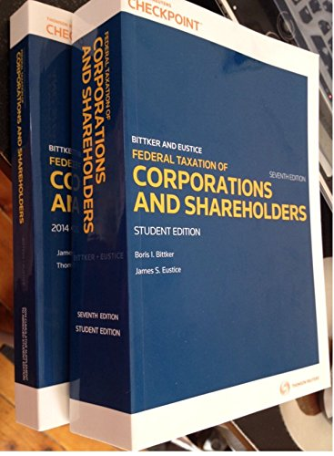Federal Taxation of Corporations and Shareholders (Federal Income Taxation Of Corporations And Shareholders)
