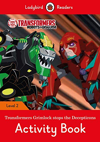 Grade Transformer - Transformers: Grimlock Stoes the Decepticons Activity Book - Ladybird Readers Level 2