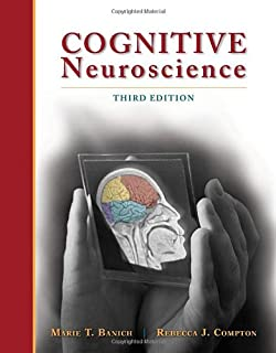 Cognitive neuroscience 3rd edition marie t banich rebecca j cognitive neuroscience psy 381 physiological psychology fandeluxe Images