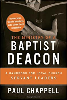 Book The Ministry of a Baptist Deacon: A Handbook for Local Church Servant Leaders