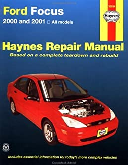 haynes 2000 and 2001 ford focus repair manual hayne s automotive rh amazon com 2003 ford focus zx3 repair manual 2003 ford focus parts manual