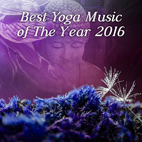 Best Yoga Music of the Year 2016 - Spiritual Sounds of Nature, Yoga Background Music, Mindfulness Meditation, Healing Reiki, Brain Waves, Relaxation Music (Best Brain Waves For Meditation)