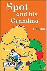 Spot and his Grandma Hardcover
