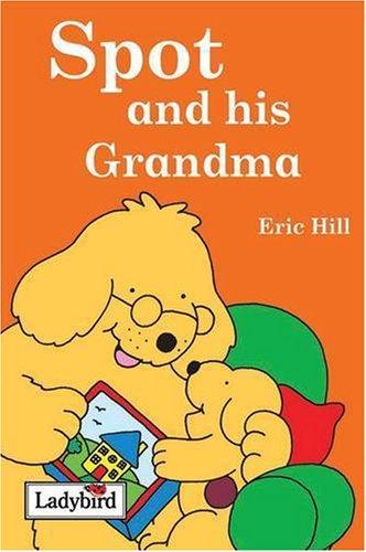 Read Online Spot and His Grandma PDF