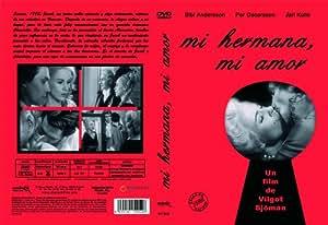 Mi Hermana, Mi Amor [DVD]