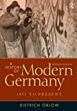 A History of Modern Germany: 1871 to Present